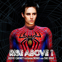Rise Above 1 — Reeve Carney, Reeve Carney featuring Bono and The Edge, Bono & The Edge