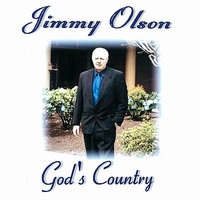 God's Country — Jimmy Olson
