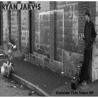 Outside This Town — Ryan Jarvis