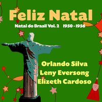 Feliz Natal - Natal do Brasil, Vol. 2 — сборник