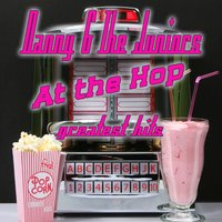 At The Hop - Greatest Hits — Danny And The Juniors