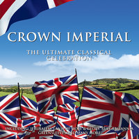 Crown Imperial: The Ultimate Classical Celebration — сборник