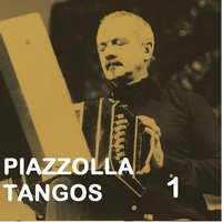 Piazzolla Tangos 1 — Астор Пьяццолла