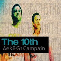 The 10th — Aek & G1 Campain