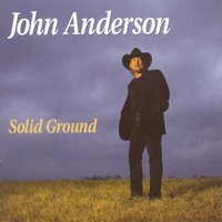 Solid Ground — John Anderson