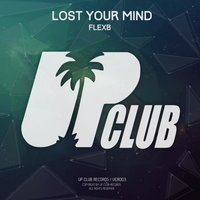 Lost Your Mind — FlexB