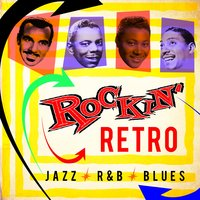 Retro Rockin' Jazz R&B Blues — сборник
