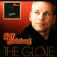 The Glove — Jeff Steinberg