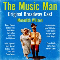 The Music Man — Meredith Willson