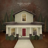 South, West, North, East — Stephen Kellogg
