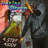 A Step Aside — Waking Dream