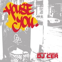 House You — DJ Cer