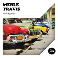 No Vacancy — Merle Travis