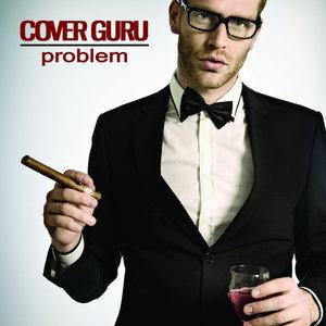 Cover Guru, Неизвестен - Problem (Ariana Grande & Iggy Azalea)