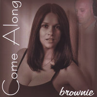 Come Along — Brownie