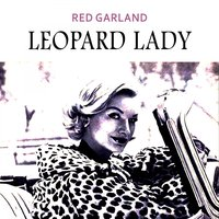 Leopard Lady — Red Garland