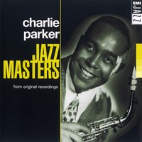 Jazz Masters — Charlie Parker