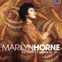 Marilyn Horne: The Complete Decca Recitals — Marilyn Horne