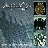Cut The Cake + Soul Searching + Benny & Us — Average White Band