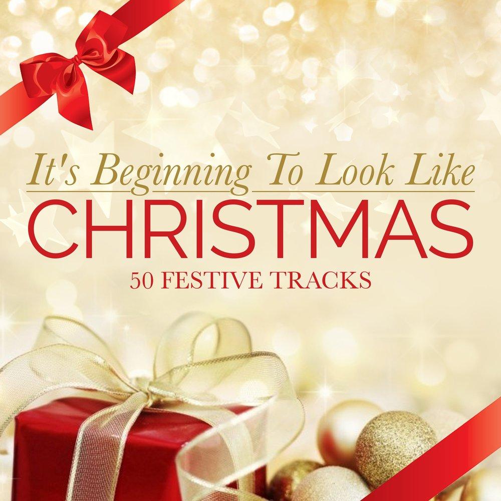 It\'s Beginning to Look Like Christmas - 50 Festive Tracks. Слушать ...