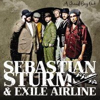 A Grand Day Out — Sebastian Sturm, Exile Airline, Sebastian Sturm|Exile Airline