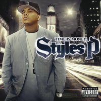 Time Is Money — Styles P