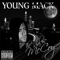 The Real McCoy — Young Mack