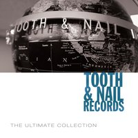 Tooth & Nail Ultimate Collection — сборник