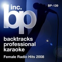 Karaoke - Female Radio Hits 2008 — Karaoke