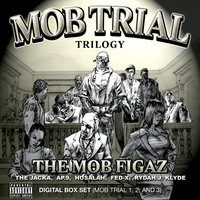 Mob Trial Trilogy Digital Box Set (Mob Trial 1, 2, and 3) — The Jacka, The Mob Figaz