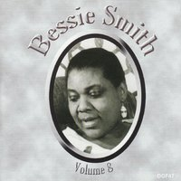 The Complete Recordings of Bessie Smith, Vol. 8 — Bessie Smith