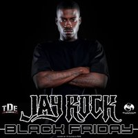 Black Friday — Jay Rock