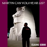 Martin Can You Hear Us? - Single — Elaine Gibbs