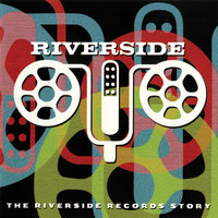 The Riverside Records Story — сборник