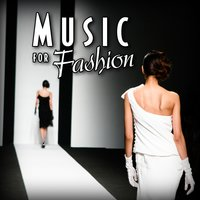 Music for Fashion — The Runway