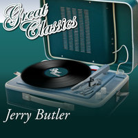 Great Classics — Jerry Butler