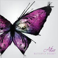 Butterfly Rocket — Atira