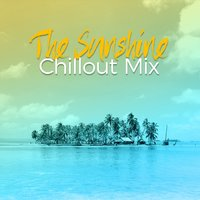 The Sunshine Chillout Mix — Best Cafe Chillout Mix