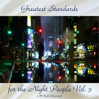 Greatest Standards for the Night People Vol. 3 — Irving Berlin