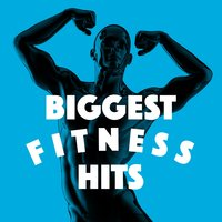 Biggest Fitness Hits — Fitness Hits