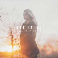 Let It Go — Julia Sheer