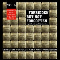 Forbidden but Not Forgotten , Vol. 6 — сборник