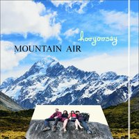 Mountain Air - EP — Hooyoosay