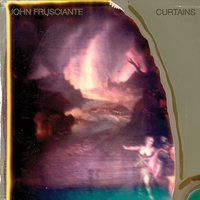 Curtains — John Frusciante