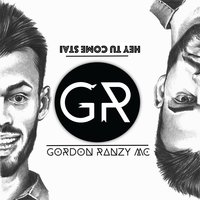 Hey tu come stai — Gordon Ranzy Mc, Gordon Ranzy
