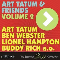 Art Tatum & Friends Volume 2 — Buddy Rich, Art Tatum, Lionel Hampton