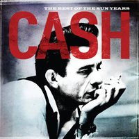 The Best Of The Sun Years — Johnny Cash