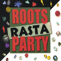 Roots Rasta Party — Barry Brown, A. Pablo, Mighty Threes, Ranking Trevor,