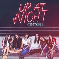 Up at Night — Cimorelli