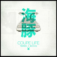 Coupe Life — Young L feat. Beldina